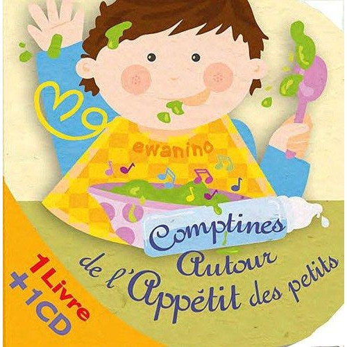 Comptines autour de l'appétit des petits (1 CD inclus)