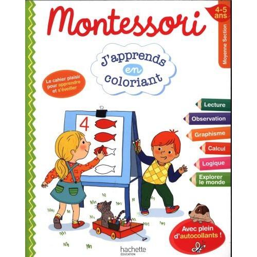 Montessori : j'apprends en coloriant 4 - 5 ans