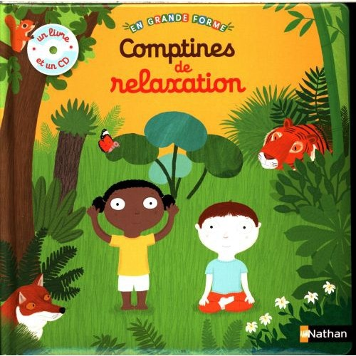 COMPTINES DE RELAXATION : 2-4 ANS
