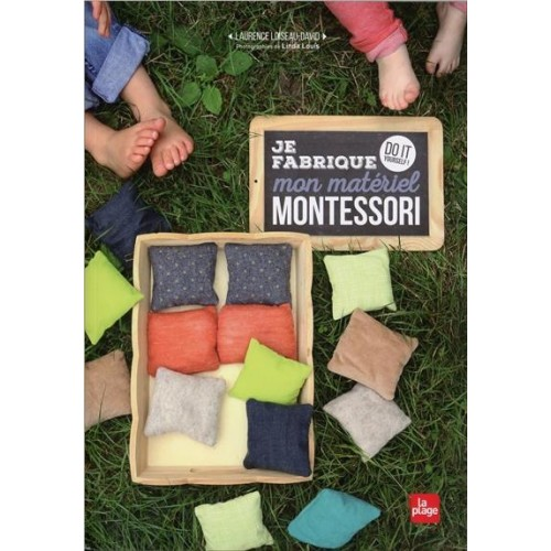 JE FABRIQUE MON MATÉRIEL MONTESSORI : DO IT YOURSELF !