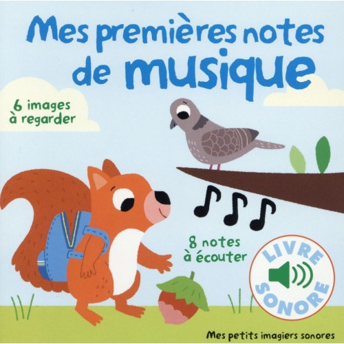 Livre sonore MES PREMIÈRES NOTES DE MUSIQUE
