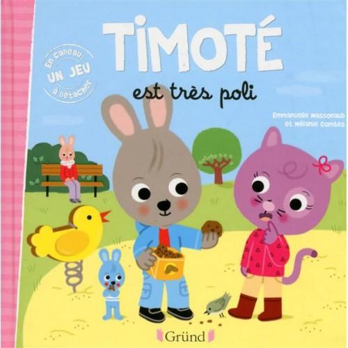 TIMOTÉ EST TRÈS POLI
