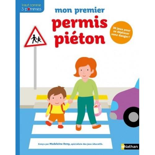MON PREMIER PERMIS PIÉTON