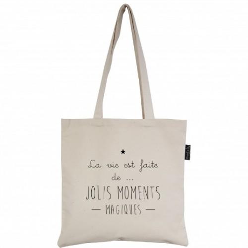 "Tote-Bag écru ""La vie est faite de jolis moments magiques"""